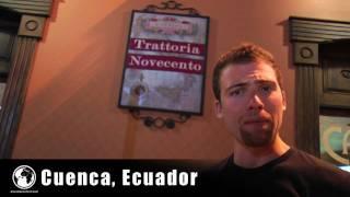 Cuenca, Ecuador #53 Trattoria Novecento