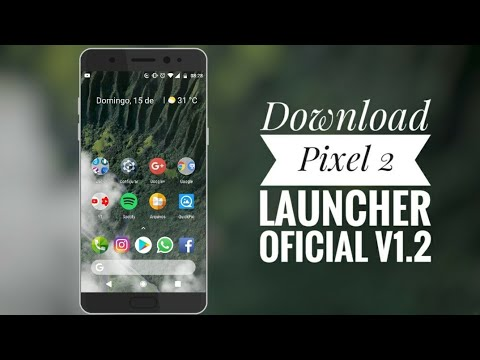 Download Pixel 2 Launcher (Google Now funcionando) [v1.2] (XDA MOD)