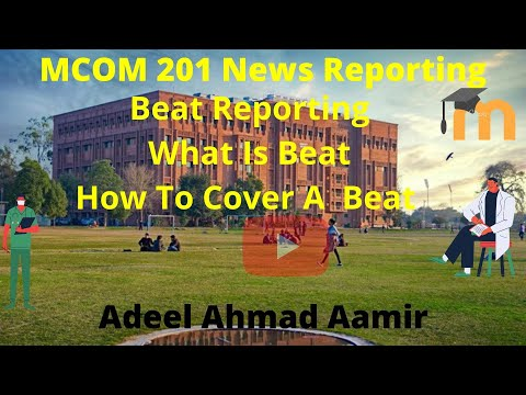 Beat Reporting Wht is Beat reporting. Why it is Important