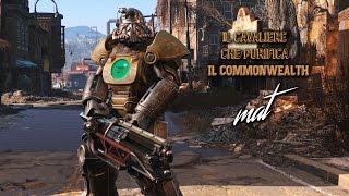 Fallout 4 - Il cavaliere che purifica il Commonwealth