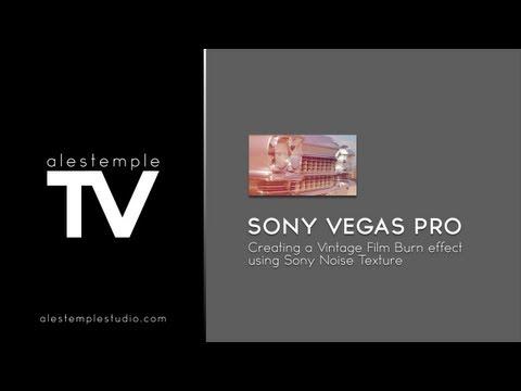 Vintage Film Effect Sony Vegas Vintage Film Burn Effect in