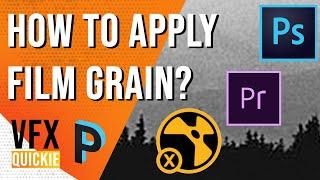 How to apply film grains? | Photoshop , Premiere Pro , Nuke | VFX QUICKIE | [HINDI]