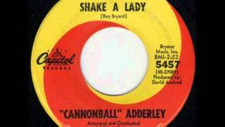 CANNONBALL ADDERLEY - SHAKE A LADY - CAPITOL 5457.wmv