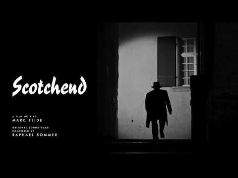 Film Noir Music - Scotchend Soundtrack - 02. Dark Alley   Raphael Sommer ( 2018 )