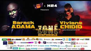 Viviane Chidid feat Barrack Adama - ZONE