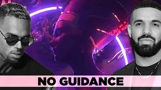 Chris Brown - No Guidance (Lyrics) ft. Drake