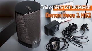 Trải nghiệm Loa Denon Heos 1 HS2 | Loa Bluetooth Mini Thông Minh, Chất Âm Nổi Bật!