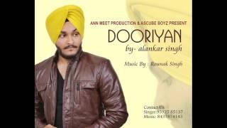 Dooriyan Audio Song | Alankar Singh| Rounak Singh| New Song 2016 | Ascube Boyz |Ann Meet Productions