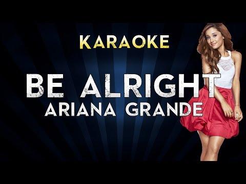 ariana-grande---be-alright-|-lower-key-karaoke-instrumental-lyrics-cover-sing-along