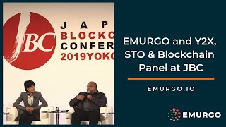 EMURGO and Y2X, STO and Blockchain Panel at JBC