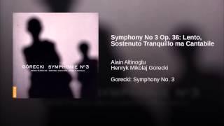 Symphony No 3 Op. 36: Lento, Sostenuto Tranquillo ma Cantabile