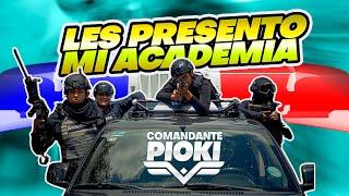 LA ACADEMIA DE POLICÍA  / COMANDANTE PIOKI