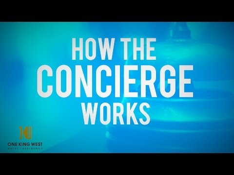 How To Use The Concierge To Your Advantage
