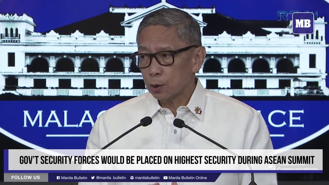 Gov't security forces would be placed on highest security during ASEAN summit