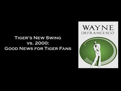 Tiger's New Swing vs. 2000: Good News for Tiger Fans