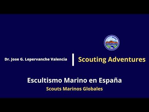 Escultismo Marino en España / Programa Educativo de ASDE / Dr. Jose G. Lepervanche Valencia