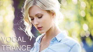 ♫ Amazing Vocal & Emotional Trance Mix l  May 2019 l Episode #13