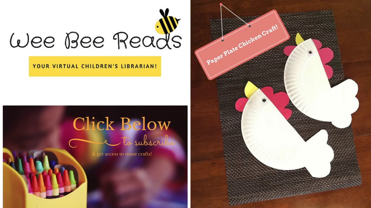Paper Plate Chickens ~*~ Craft Time with Wee Bee Reads & Paper Plate Chickens ~*~ Craft Time with Wee Bee Reads - YouTube