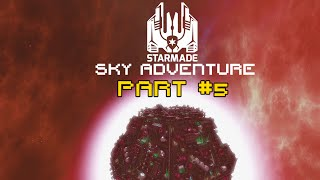 ➽StarMade SkyAdventure - EPISODE 5: Belly Of The Beast
