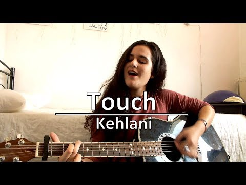 Kehlani - Touch (cover)