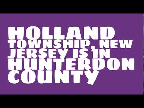 What county is Holland Township, New Jersey in?