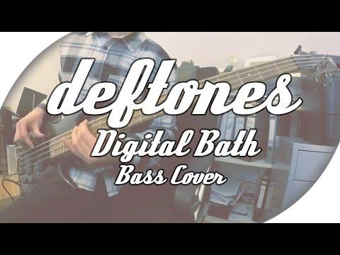 Deftones - Digital Bath | Bass Cover + Live Tabs