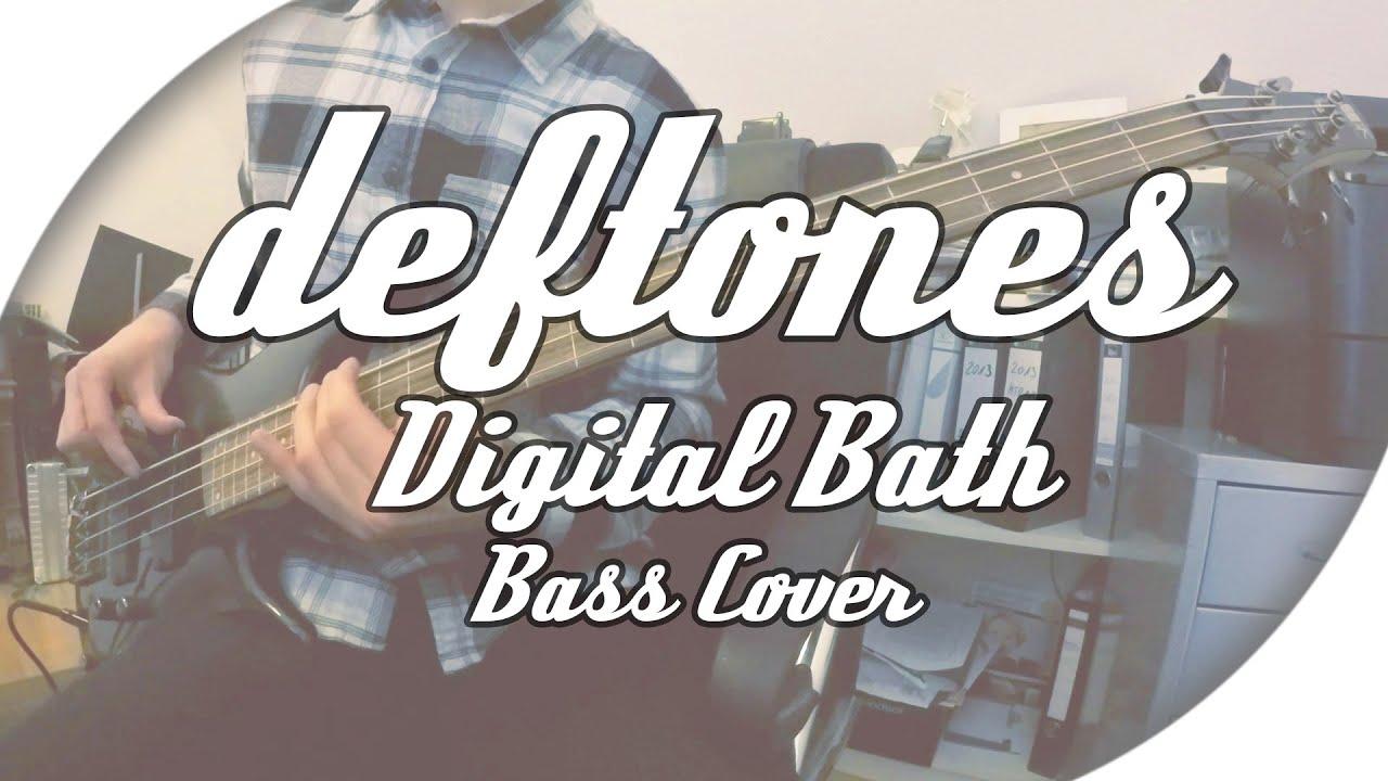 Deftones Digital Bath Bass Cover Live Tabs Youtube