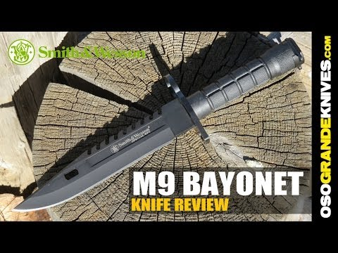 Smith & Wesson Special Ops M9 Bayonet 3B Knife Review | OsoGrandeKnives