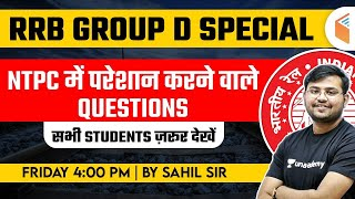 RRB Group D Special | Maths NTPC Hard Questions for Group D Preparation by Sahil Sir