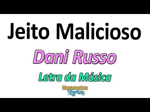 Dani Russo - Jeito Malicioso - Letra