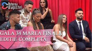 Puterea dragostei (13.07.2019) - Gala 34 MAREA FINALA Editie COMPLETA