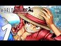 One Piece World Seeker - Gameplay Walkthrough Part 1 - Prologue (Full Game) PS4 PRO