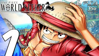 One Piece World Seeker - Gameplay Walkthrough Part 1 - Prologue (Full Game) PS4 PRO