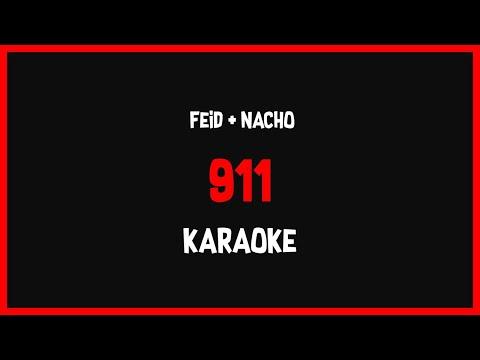 Karaoke: Feid Ft Nacho - 911 🎤🎶