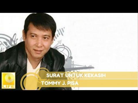 Tommy J.Pisa - Surat Untuk Kekasih (Official Music Audio)