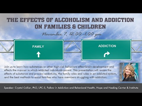 HHCI Seminars – The Effects of Alcoholism and Addiction on Families and Children