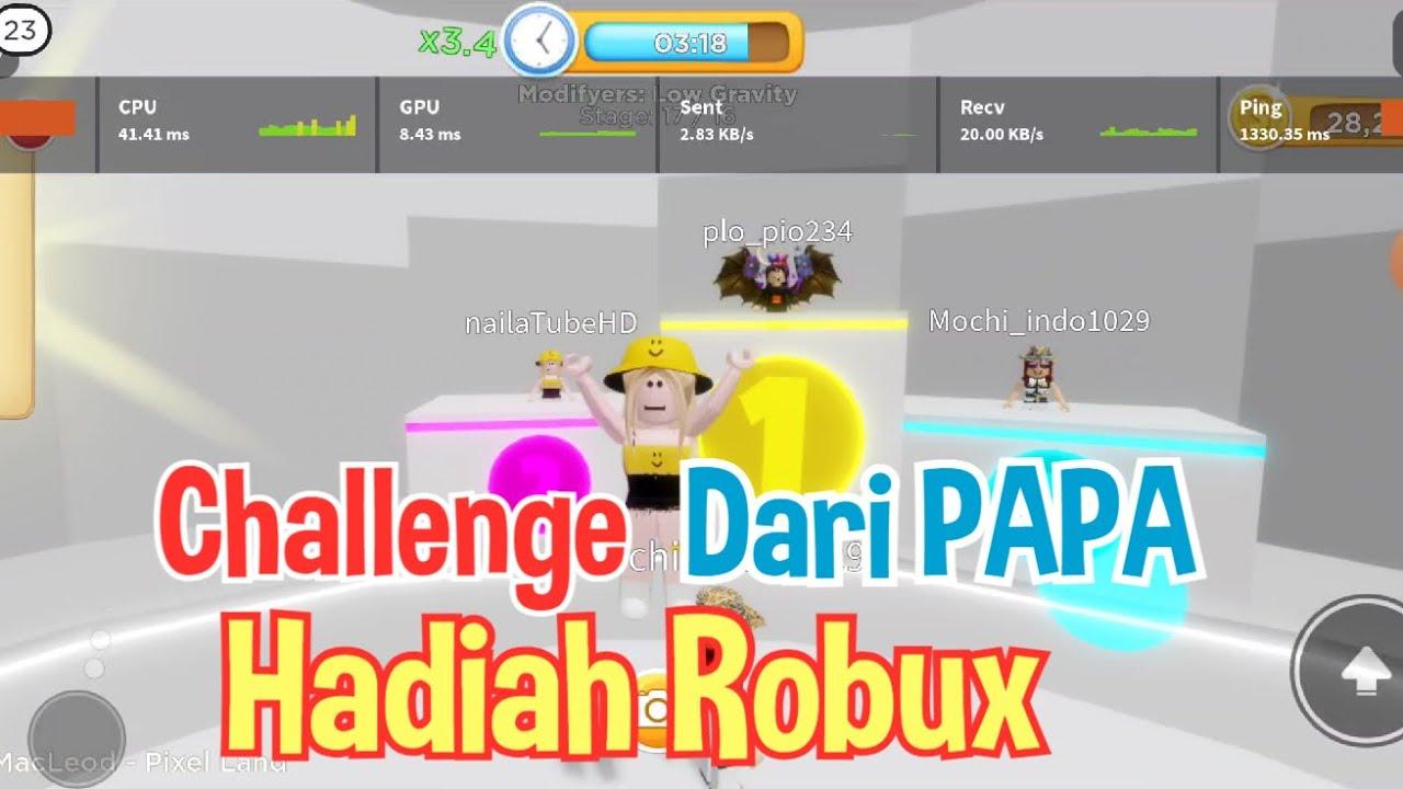 Challenge Dari PAPA Naila, Jika Menang di Climb Time Dapat ROBUX - Roblox Indonesia