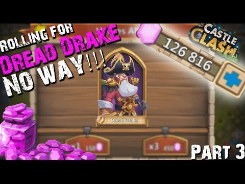 Castle Clash Rolling 127k Gems For Dread Drake Part 3