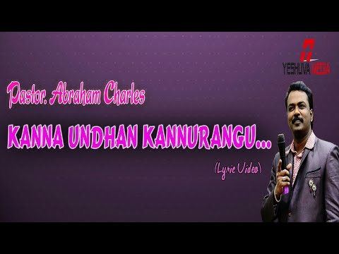 Pastor Abraham Charles Chirstmas Song  Kanna Undhan Lyric  HD