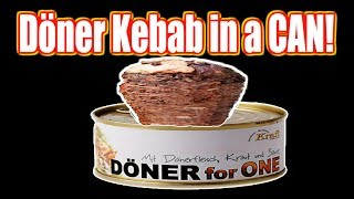 Döner Kebab in a CAN! - WHAT ARE WE EATING?? - The Wolfe Pit
