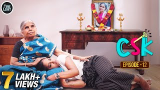 Cool & Spicy Kalyanam | CSK Episode 12 | Romantic Web Series  | Attagasangal | Tube Light Web Series