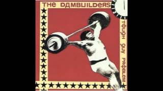 The Dambuilders - Louisiana