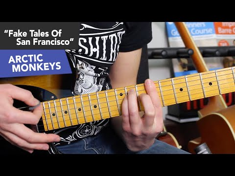 Arctic Monkeys - Fake Tales Of San Francisco Guitar Lesson Tutorial - Easy Riffs