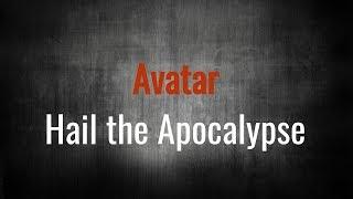 Avatar - Hail the Apocalypse (Lyric Video - Unofficial)