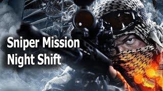 "NIGHT SHIFT Battlefield 3 Sniper Mission Gameplay ""Night Shift"""