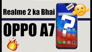 Realme 2 ka bhai - Oppo A7 | Ek aur SD 450 wala phone | Mr.V