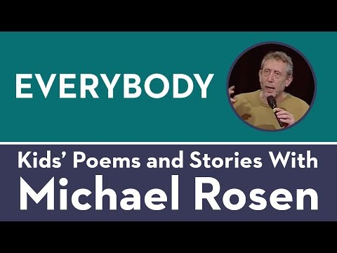 Everybody - Kids' Poems and Stories With Michael Rosen