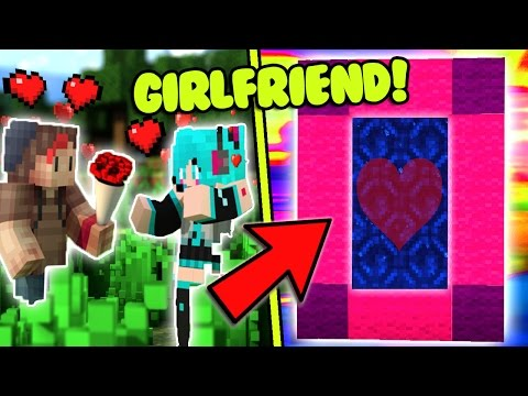 HOW TO MAKE A PORTAL TO THE CUTE GIRLFRIEND DIMENSION - MINECRAFT GIRL FRIEND