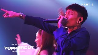 YUPPERCUT : PART 2 (FAN MEETING CONCERT) | YUPP!