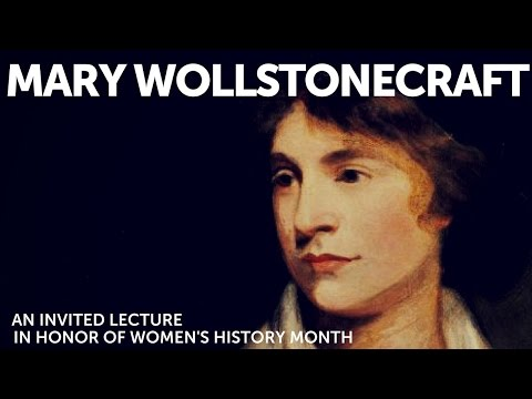 Mary Wollstonecraft - Her Life and Key Ideas